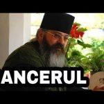 """Cancerul – """"Împăratul"""" tuturor bolilor! – Parintele Calistrat"""