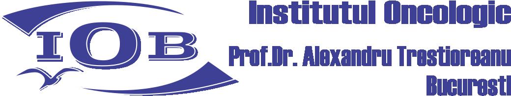 "Institutul Oncologic ""Prof. Dr. Alexandru Trestioreanu"", Bucuresti"